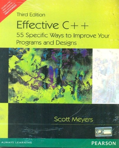Effective C++: 55 Specific Ways to Improve Your Programs and Designs image